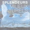 Snezana Gerbault - Splendeurs des milieux naturels.