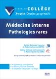 SNFMI et  CEMI - Médecine interne : Pathologies rares.