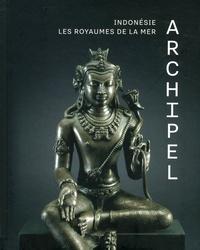Archipel - Indonésie, les royaumes de la mer.pdf