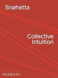 Histoiresdenlire.be Snohetta - Collective Intuition Image