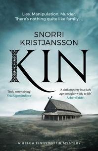 Snorri Kristjansson - Kin - A dark, intense and compelling Viking mystery.