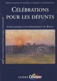 SNPLS - Célébrations pour les défunts - Guide pastoral d'accompagnement du rituel.
