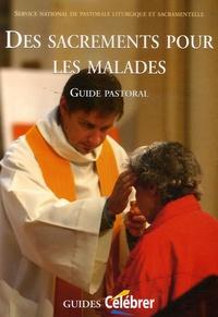 SNPLS - Des sacrements pour les malades - Guide pastoral.