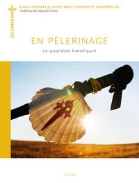 SNPLS et Xavier Manzano - En pèlerinage - Le quotidien transfiguré.