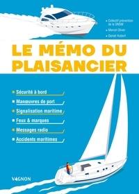 SNSM et Marcel Oliver - Le mémo du plaisancier - Manœuvres de port - Signalisation maritime - Feux et marques des bateaux - Messages radio - Accidents maritimes - Sécurité à bord.