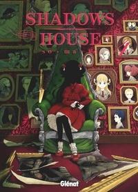 So-ma-to - Shadows House - Tome 04.
