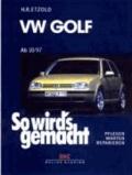 So wird's gemacht. VW Golf IV / VW Bora - Pflegen - warten - reparieren. Golf Limousine 9/97 bis 9/03, Golf Variant 5/99 bis 5/06, Bora Limousine 9/98 bis 5/05, Bora Variant 5/99 bis 9/04.