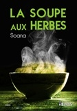 Soana - La soupe aux herbes.
