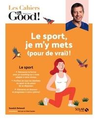 Soasick Delanoë - Le sport, je m'y mets (pour de vrai) !.