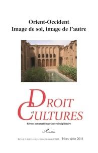 Soazick Kerneis - Droit et cultures Hors-série 2011 : Orient-Occident - Image de soi, image de l'autre.