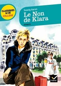 Soazig Aaron - Le non de Klara - Extraits.