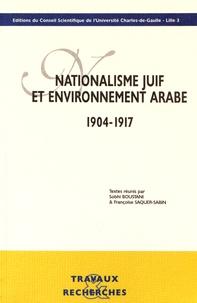 Sobhi Boustani et Françoise Saquer-Sabin - Nationalisme juif et environnement arabe (1904-1917).