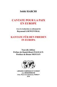 Sobhi Habchi - Cantate pour la paix en Europe.