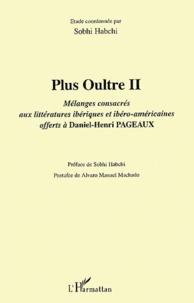 Plus Oultre - Tome 2, Mélanges consacrés aux littératures ibériques et ibéro-américaines offerts à Daniel-Henri Pageaux.pdf