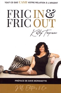 Kathy Tropiano - Fric in & fric out.