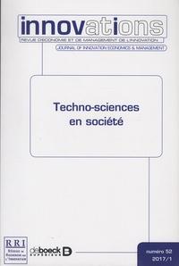 Blandine Laperche et Sophie Mignon - Innovations N° 52/2017/1 : Techno-sciences en société.