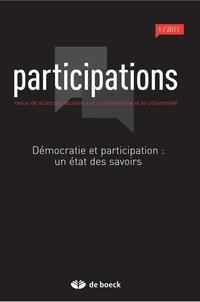 Loïc Blondiaux et Jean-Michel Fourniau - Participations N° 1, 2011/1 : Démocratie et participation : un état des savoirs.