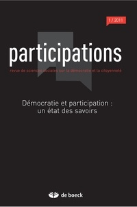 Loïc Blondiaux et Jean-Michel Fourniau - Participations N° 1, 2011/1 : Démocratie et participation - Un état des savoirs.