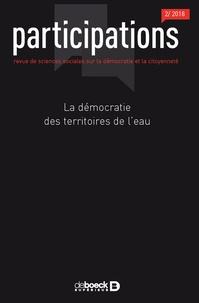 Emilie Crémin et Jamie Linton - Participations N° 21, 2018/2 : La démocratie des territoires de l'eau.