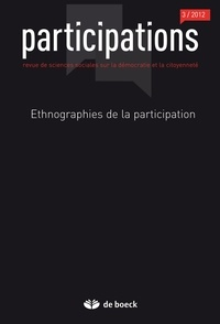 Marion Carrel et Daniel Céfaï - Participations N° 3/2012 : Ethnographies de la participation.