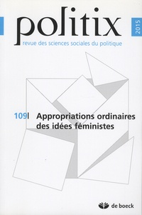 Viviane Albenga et Alban Jacquemart - Politix N° 109/2015 : Appropriations ordinaires des idées  féministes.