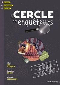 Sébastien Dhooge et Laurent Libessart - Sabotage au cirque de la Lune.