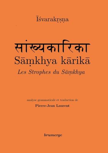 Isvarakrsna - Samkhya karika.