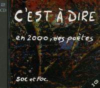 Louis Dubost et Christian Bulting - C'est à dire - En 2000, des poètes. 2 CD audio