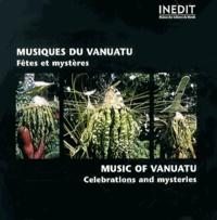 Maison des cultures du monde - Musiques du Vanuatu, fêtes et mystères. 1 CD audio