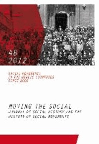 Social Movements in the Nordic Countries since 1900 - Moving the Social. Journal of Social History and the History of Social.