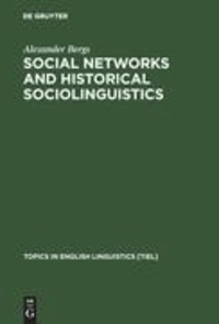 Social Networks and Historical Sociolinguistics - Studies in Morphosyntactic Variation in the Paston Letters (1421-1503).
