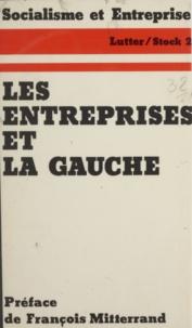Socialisme et entreprise et Jean-Marie Borzeix - Les Entreprises et la Gauche.