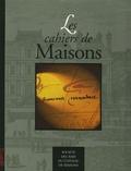 Claude Mignot - Les cahiers de Maisons N° 27-28, Décembre 1 : Mansart et Compagnie : Actes du colloque, 27-28 novembre 1998.