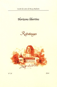 Christophe Blanquie - Rabutinages N° 24/2014 : Horizons libertins.