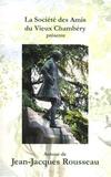 Société Amis Vieux Chambery - Autour de Jean-Jacques Rousseau.
