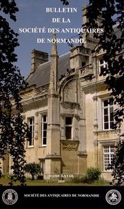 Etienne Faisant - Bulletin de la Société des Antiquaires de Normandie N° 68 (2009) : .