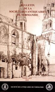 Etienne Faisant - Bulletin de la Société des Antiquaires de Normandie N° 69 (2010) : .