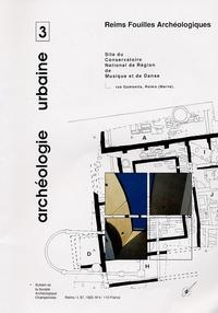 François Berthelot et Agnès Balmelle - Bulletin de la Société archéologique champenoise Tome 87 N° 4/1993 : Reims Fouilles Archéologiques - Site du Conservatoire National de Région de Musique et de Danse, rue Gambetta, Reims (Marne).