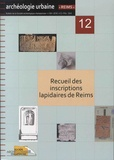 Nicolas Moine et Thierry Morin - Bulletin de la Société archéologique champenoise Tome 9 N° 2/2016 : Recueil des inscriptions lapidaires de Reims (= RIRs).