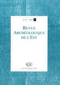Henri Gaillard de Sémainville et Claire Touzel - Revue archéologique de l'Est N° 59, 2010/2 : .