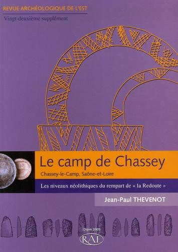 """Revue archéologique de l'Est Supplément N° 22 Le camp de Chassey (Chassey-le-Camp, Saône-et-Loire). Les niveaux néolithiques du rempart de """"la Redoute"""""""