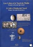 Philippe Barral et Jean-Paul Guillaumet - Revue archéologique de l'Est Supplément N° 36 : Les Celtes et le Nord de l'Italie - Premier et Second Ages du fer.