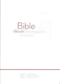 Société biblique de Genève - Bible d'étude Thompson 21 sélection - Couverture souple blanche, tranches dorées.