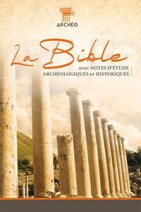 Société biblique de Genève - La Bible Segond 21 - Avec notes d'étude archéologiques et historiques.