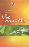 Société biblique de Genève - La Bible Vie Nouvelle - Avec notes d'étude.