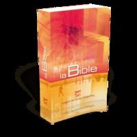 Société biblique de Genève - La Bible - L'original avec les mots d'aujourd'hui.