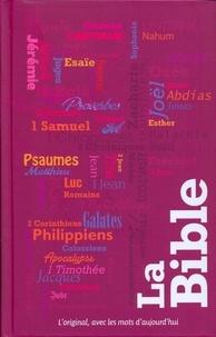 Société biblique de Genève - La bible - L'original, avec les mots d'aujourd'hui.