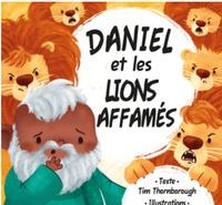 Société biblique française - Daniel et les lions affamés.