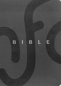 Société biblique française - La Bible - Ancien Testament et Nouveau Testament.
