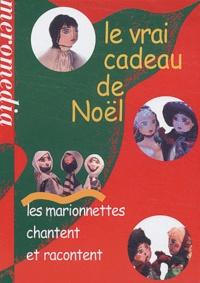 Gérard Rouzier - Le vrai cadeau de Noël - Les marionnettes chantent et racontent, DVD.